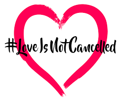 love not cancelled